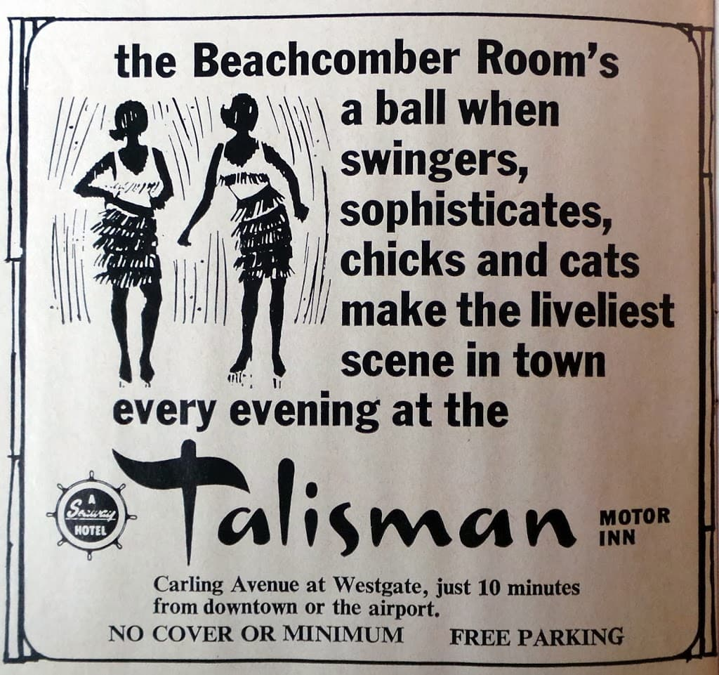 """Swingers, sophisticates, chicks and cats make the liveliest scene in town…""  The Talisman is now the Travelodge Hotel. Scan from 1960's event magazine ""What's On in Ottawa"""