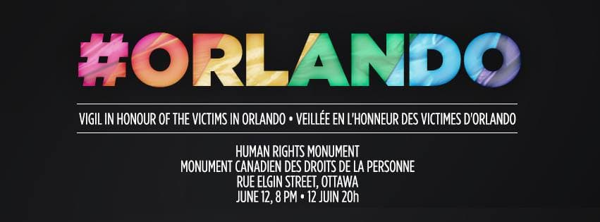 Ottawa vigil in honour of the victims in Orlando – Sunday @ 8pm