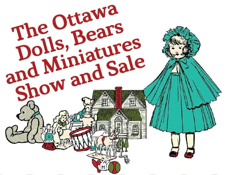 Ottawa Dolls, Toys, Teddies and Miniatures Show